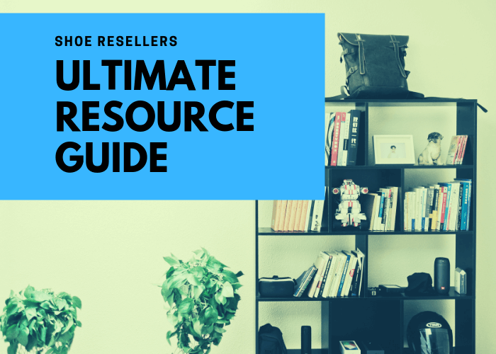 Shoe Resellers Resource Guide Image